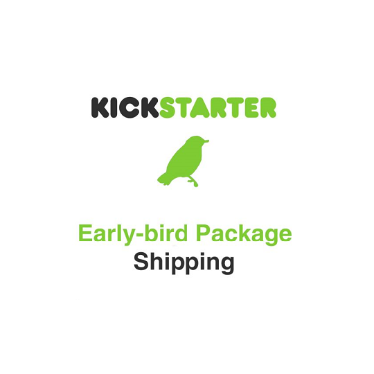 Kickstarter-early bird package freight